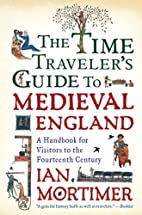 The Time Traveler's Guide to Medieval…