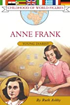 Anne Frank: Young Diarist (Childhood of…
