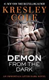 Cole, Kresley: Demon from the Dark (Immortals After Dark Series, Book 8)