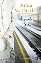 Alexandra, Gone by Anna McPartlin