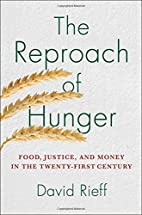 The Reproach of Hunger: Food, Justice, and…