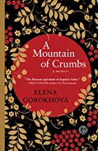 A Mountain of Crumbs: A Memoir by Elena…