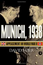 Munich, 1938: Appeasement and World War II…