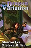 Lee, Sharon: The Dragon Variation (Liaden Universe®)