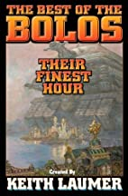 The Best of the Bolos : Their Finest Hour by…
