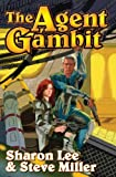 Lee, Sharon: The Agent Gambit (Liaden Universe®)