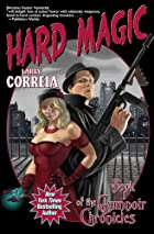 Hard Magic: Book I of the Grimnoir Chronicles by Larry Correia