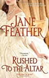 Feather, Jane: Rushed to the Altar (The Blackwater Brides)