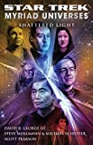 George III, David R.: Star Trek: Myriad Universes #3: Shattered Light