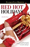 Reed, Shelby: Red Hot Holidays (Ellora's Cave Presents)