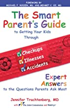 The Smart Parent's Guide: Getting Your…