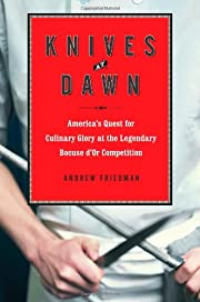 Knives at Dawn: America's Quest for Culinary…