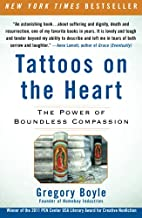 Tattoos on the Heart: The Power of Boundless…