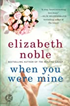 When You Were Mine: A Novel by Elizabeth…