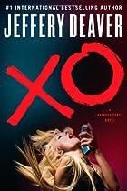 XO: A Kathryn Dance Novel by Jeffery Deaver