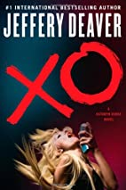 XO: A Kathryn Dance Novel by Jeffery Deaver