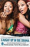 Billingsley, ReShonda Tate: Caught Up in the Drama (Good Girlz)