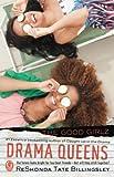 Billingsley, ReShonda Tate: Drama Queens (Good Girlz)