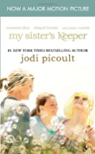 My Sister's Keeper: A Novel by Jodi…