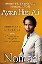 Nomad: From Islam to America: A Personal…