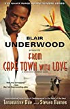 Underwood, Blair: From Cape Town with Love: A Tennyson Hardwick Novel