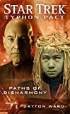 Ward, Dayton: Paths of Disharmony (Star Trek: Typhon Pact #4)