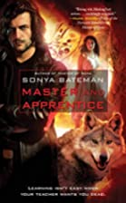 Master and Apprentice by Sonya Bateman