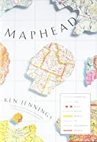 Maphead: Charting the Wide, Weird World of…