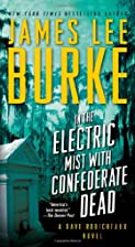 In the Electric Mist with Confederate Dead…