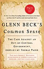 Glenn Beck's Common Sense: The Case Against…