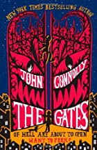 The Gates: A Novel by John Connolly