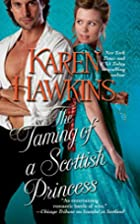 The Taming of a Scottish Princess by Karen…