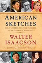 American Sketches: Great Leaders, Creative…
