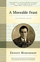 A Moveable Feast: The Restored Edition by…