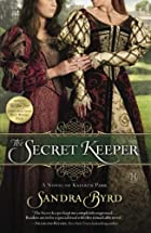 The Secret Keeper: A Novel of Kateryn Parr…