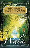 Evans, Richard Paul: The Walk: A Novel