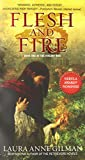 Gilman, Laura Anne: Flesh and Fire: Book One of The Vineart War
