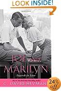 Joe and Marilyn: Legends in Love