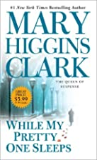 While My Pretty One Sleeps by Mary Higgins…