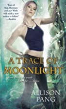 Abby 3 / A Trace of Moonlight by Allison…
