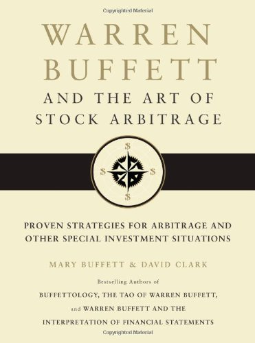 warren-buffett-and-the-art-of-stock-arbitrage-proven-strategies-for-arbitrage-and-other-special-investment-situations