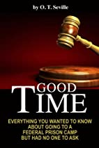 Good Time:: Everything You Wanted to Know…