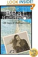 The Beat Handbook: 100 Days of Kerouactions