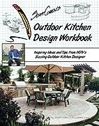 Scott Cohen's Outdoor Kitchen Design…