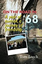 On the Road in '68: A Year of Turmoil,…