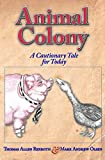 Rexroth, Thomas Allen: Animal Colony: A Cautionary Tale for Today (Activity Books)