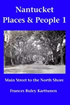 Nantucket places and people 1 : Main Street…