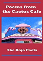 Poems from the Cactus Café: The Baja…