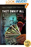 They Own It All  (Including You)!: By Means of Toxic Currency