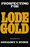 Stone, Gregory: Lode Gold